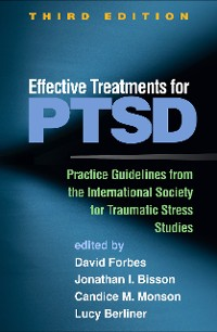 Cover Effective Treatments for PTSD, Third Edition