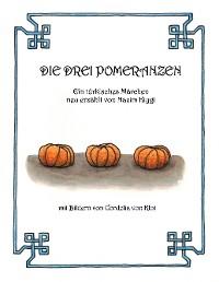 Cover Die drei Pomeranzen