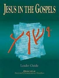 Cover Jesus in the Gospels: Leader Guide
