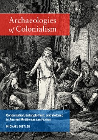 Cover Archaeologies of Colonialism