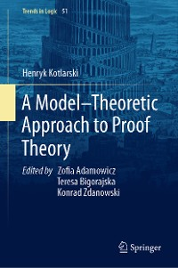 Cover A Model–Theoretic Approach to Proof Theory