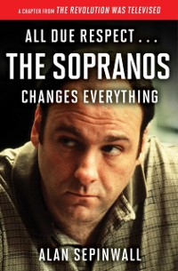 Cover All Due Respect . . . The Sopranos Changes Everything