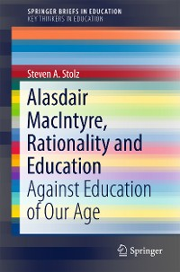 Cover Alasdair MacIntyre, Rationality and Education