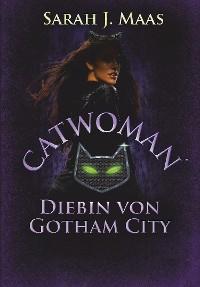 Cover Catwoman - Diebin von Gotham City