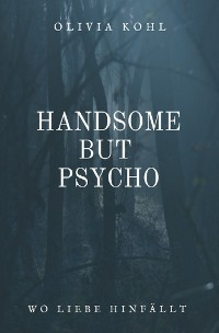 Cover Handsome but Psycho