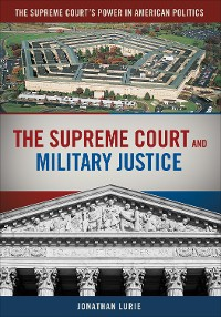 Cover The Supreme Court and Military Justice