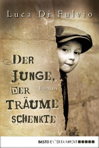 Cover Der Junge, der Träume schenkte
