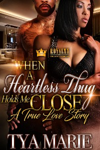 Cover When A Heartless Thug Holds Me Close