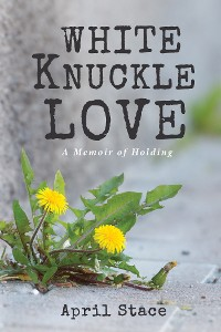 Cover White Knuckle Love