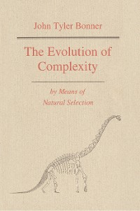 Cover The Evolution of Complexity by Means of Natural Selection