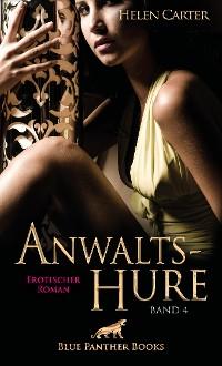 Cover Anwaltshure Band 4 | Erotischer Roman