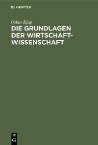 Cover Die Grundlagen der Wirtschaftwissenschaft