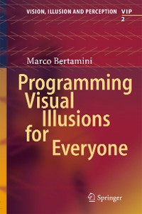 Cover Programming Visual Illusions for Everyone