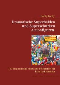 Cover Superhelden und Superschurken Actionfiguren