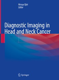 Cover Diagnostic Imaging in Head and Neck Cancer