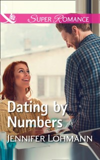 Cover Dating By Numbers (Mills & Boon Superromance)