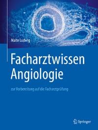 Cover Facharztwissen Angiologie