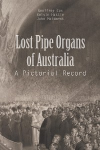 Cover Lost Pipe Organs of Australia