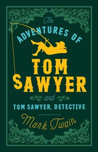 Cover Adventures of Tom Sawyer and Tom Sawyer Detective