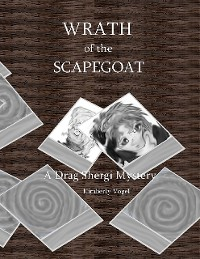Cover Wrath of the Scapegoat: A Drag Shergi Mystery