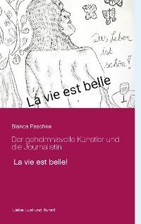 Cover Der geheimnisvolle Künstler und die Journalistin
