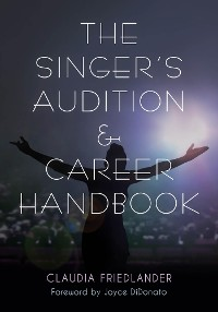 Cover The Singer's Audition & Career Handbook