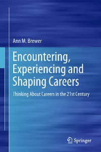 Cover Encountering, Experiencing and Shaping Careers