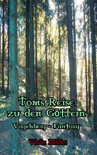 Cover Toms Reise zu den Göttern