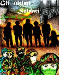 Cover Gli ultimi Soldati