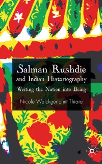 Cover Salman Rushdie and Indian Historiography
