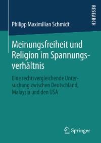 Cover Meinungsfreiheit und Religion im Spannungsverhältnis