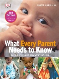 Cover What Every Parent Needs to Know