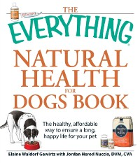 Cover Everything Natural Health for Dogs Book