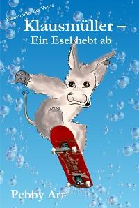 Cover Klausmüller - Ein Esel hebt ab