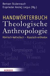 Cover Handwörterbuch Theologische Anthropologie