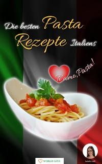 Cover Die besten Pasta Rezepte Italiens
