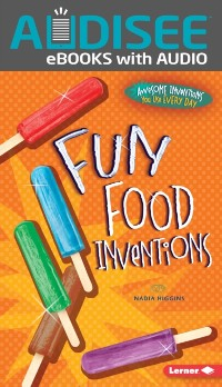Cover Fun Food Inventions