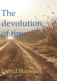 Cover The devolution of time