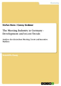 Cover The Meeting Industry in Germany - Development and recent Trends