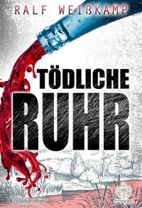 Cover Tödliche Ruhr