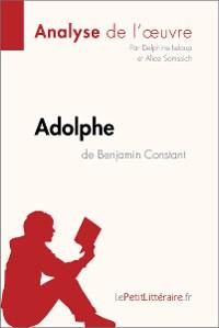 Cover Adolphe de Benjamin Constant (Analyse de l'œuvre)