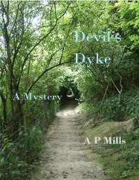 Cover Devil's Dyke: A Mystery