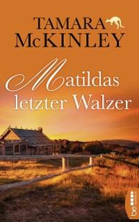 Cover Matildas letzter Walzer
