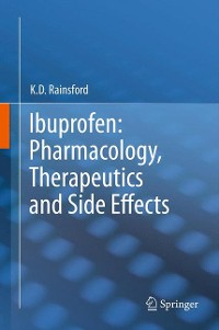 Cover Ibuprofen: Pharmacology, Therapeutics and Side Effects