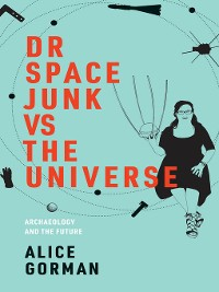 Cover Dr Space Junk vs the Universe