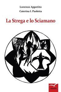 Cover La Strega e lo Sciamano