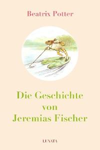 Cover Die Geschichte von Jeremias Fischer