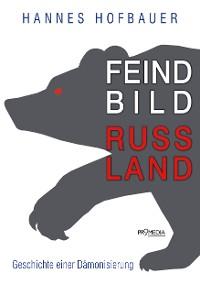 Cover Feindbild Russland