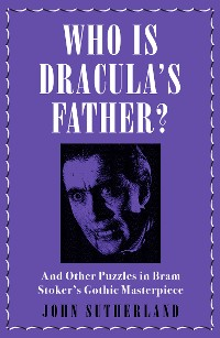 Cover Who Is Dracula's Father?