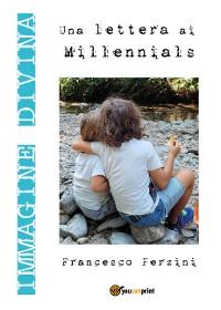 Cover Immagine Divina. Una lettera ai millennials